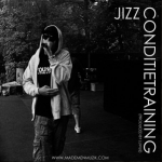 Download ::: Jizz – Conditietraining (Prod. By Luviuz)
