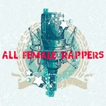 Nieuws ::: All Female Rappers Battles