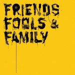 Release ::: V/A - Friends, Fools & Family